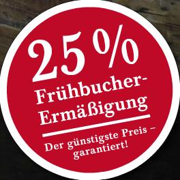 25% Frühbucher